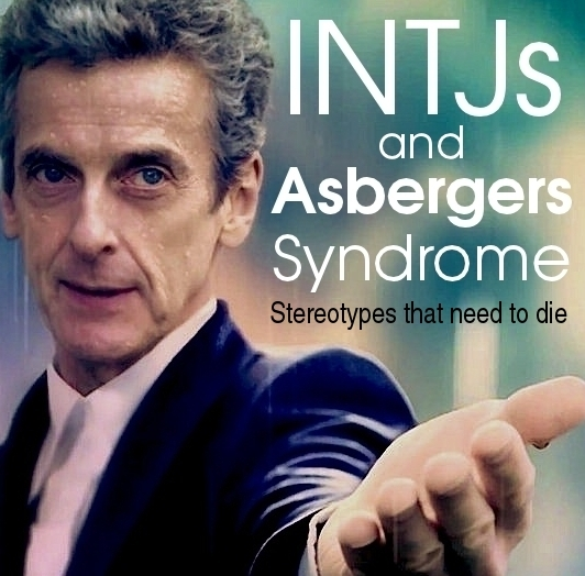 INTJs and Aspergers Syndrome – The Book Addict's Guide to MBTI: