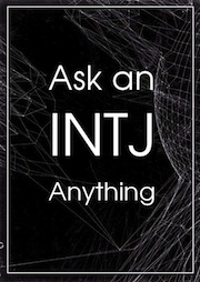 Ask an INTJ Anything | The Book Addict's Guide to MBTI #INTJ