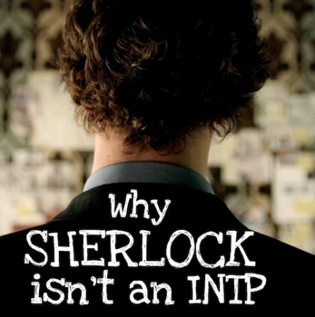 Why Sherlock isn't an INTP | #MBTI #INTJ #INTP