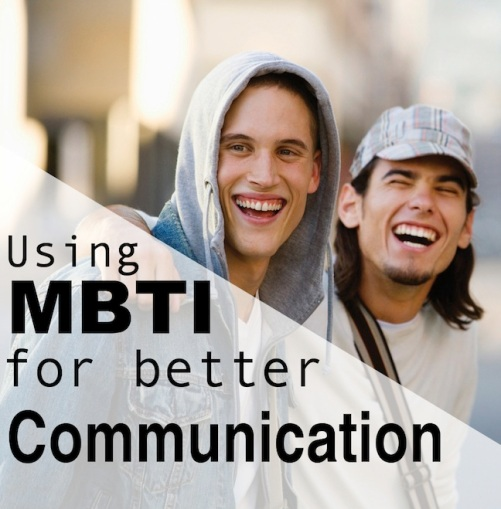 Using MBTI to Communicate Effectively