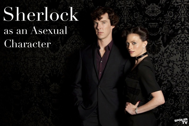 Sherlock as an Asexual Character | #Asexual