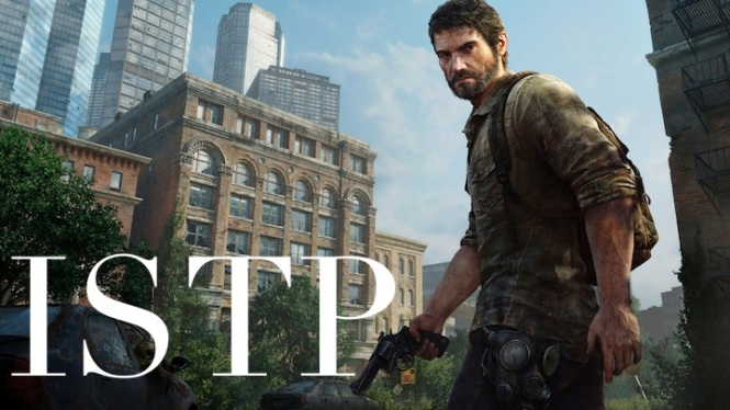 Joel ISTP | The Last of Us #MBTI #ISTP