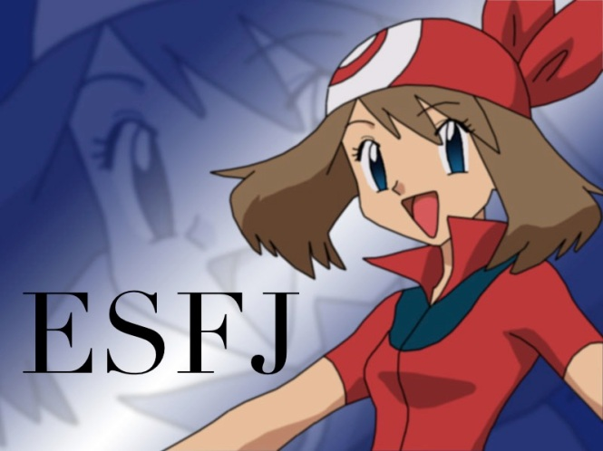 May ESFJ | Pokemon #MBTI #ESFJ